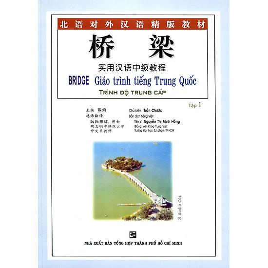 Giáo Trình Tiếng Trung Quốc - Trình Độ Trung Cấp (Tập 1) (Kèm 3CD)