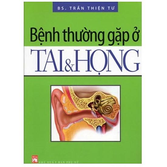 [Download Sách] Bệnh Thường Gặp Ở Tai Và Họng