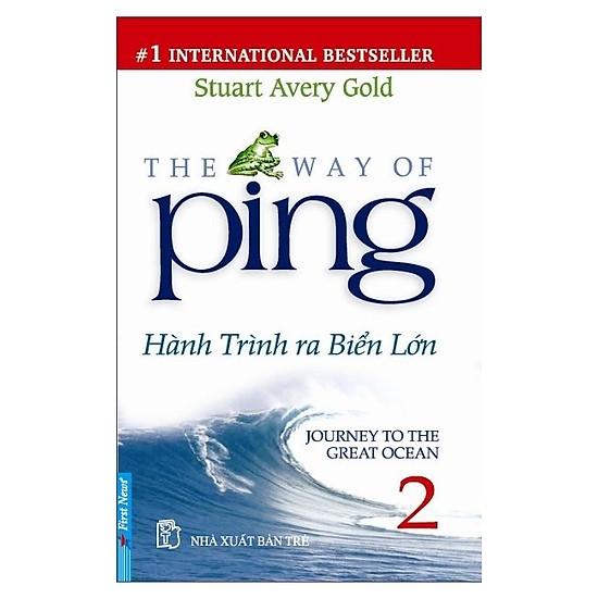 Ping 2 – Hành Trình Ra Biển Lớn