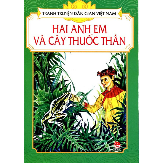 Tranh Truyện Dân Gian Việt Nam – Hai Anh Em Và Cây Thuốc Thần