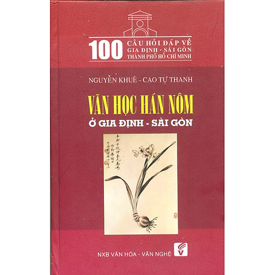 Hình ảnh download sách 100 Câu Hỏi Về Gia Định Sài Gòn - Văn Học Hán Nôm Ở Gia Định - Sài Gòn