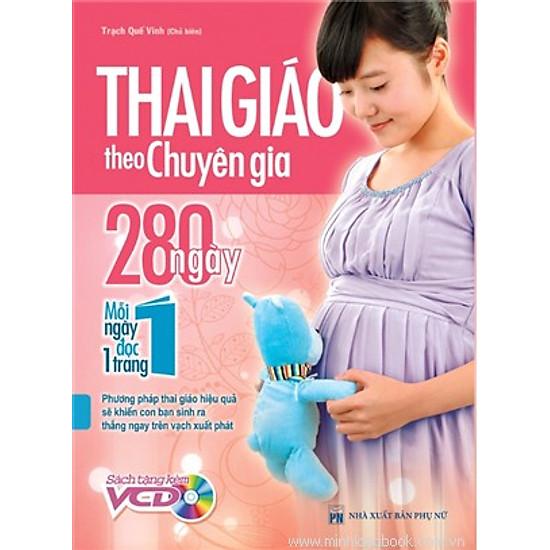 Thai Giáo Theo Chuyên Gia - 280 Ngày - Mỗi Ngày Đọc Một Trang (Kèm Đĩa)