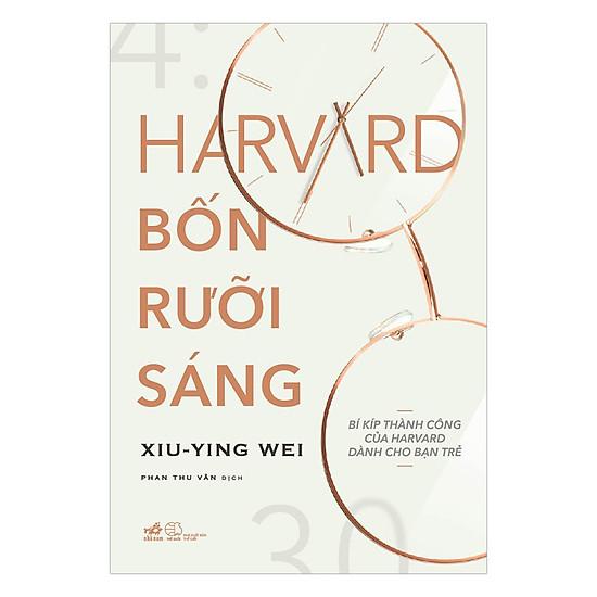 [Download sách] Harvard Bốn Rưỡi Sáng
