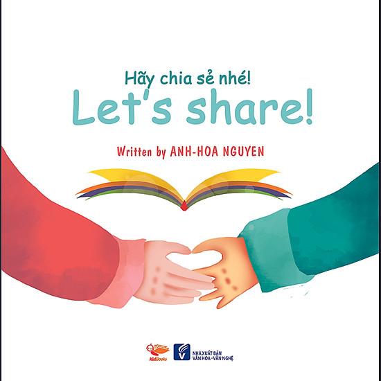 Hãy Chia Sẻ Nhé (Song Ngữ Anh – Việt)