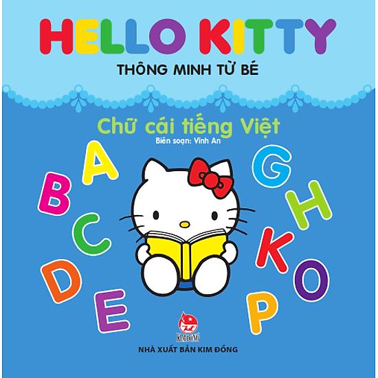 [Download Sách] Hello Kitty Thông Minh Từ Bé - Chữ Cái Tiếng Việt (Tái Bản)