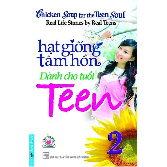 [Download Sách] Hạt Giống Tâm Hồn Dành Cho Tuổi Teen 2 (Tái Bản 2016)