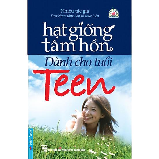 Download sách Hạt Giống Tâm Hồn Dành Cho Tuổi Teen (Tập 1) (Tái Bản)