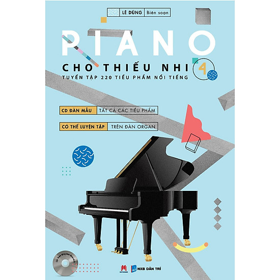 Piano Cho Thiếu Nhi – Tập 4 (Kèm CD)