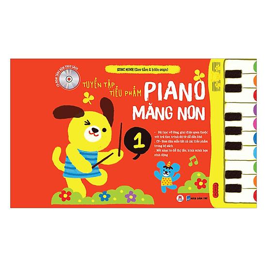 Tuyển Tập Tiểu Phẩm Piano Măng Non Phần 1 (Kèm CD)