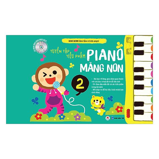 Tuyển Tập Tiểu Phẩm Piano Măng Non Phần 2 (Kèm CD)