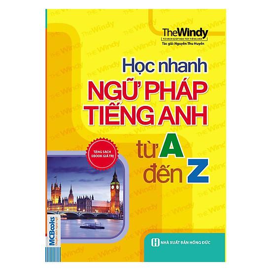 Hình ảnh download sách Học Nhanh Ngữ Pháp Tiếng Anh Từ A Đến Z