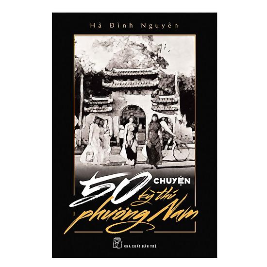 [Download Sách] 50 Chuyện Kỳ Thú Phương Nam
