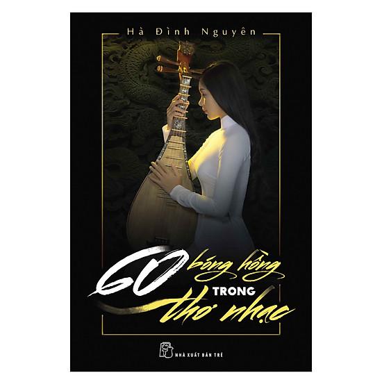[Download Sách] 60 Bóng Hồng Trong Thơ Nhạc