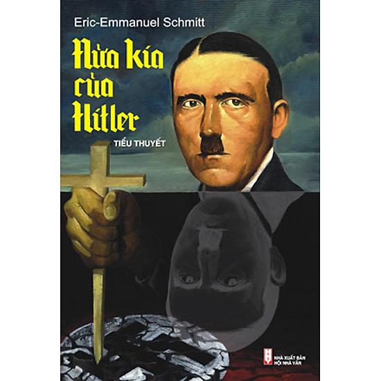 Nửa Kia Của Hitler (Tái Bản 2014)