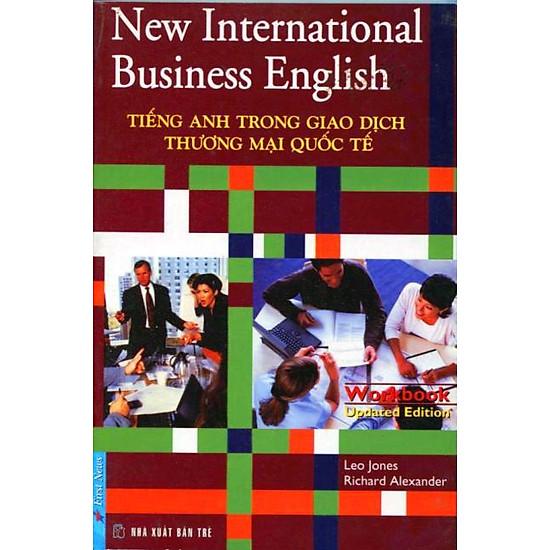 Tiếng Anh Trong Giao Dịch Thương Mại Quốc Tế – Workbook (Updated Edition)