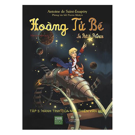 [Download Sách] Hoàng Tử Bé - Tập 5: Hành Tinh Của Nhà Thiên Văn Học