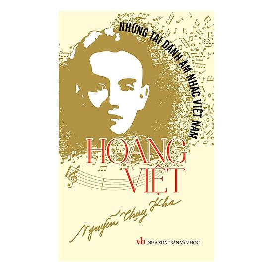 [Download Sách] Những Tài Danh Âm Nhạc Việt Nam – Hoàng Việt