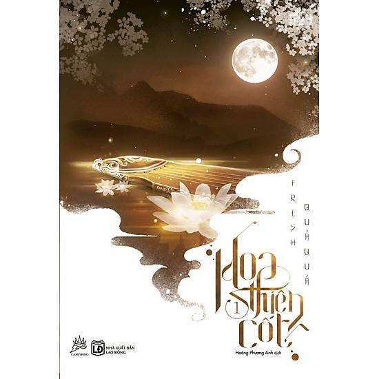 Hoa Thiên Cốt (Tập 1) – Tái Bản 2016
