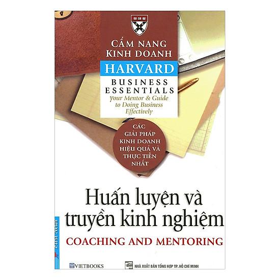 [Download sách] Cẩm Nang Kinh Doanh - Huấn Luyện Và Truyền Kinh Nghiệm (Tái Bản)