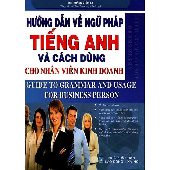 Hướng Dẫn Về Ngữ Pháp Tiếng Anh Và Cách Dùng Cho Nhân Viên Kinh Doanh