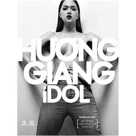 Hương Giang Idol – Tôi Vẽ Chân Dung Tôi (Ấn Bản Đặc Biệt Kèm CD)