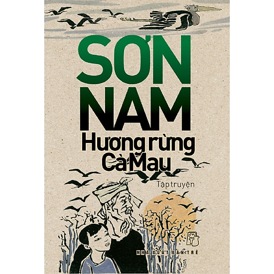 [Download Sách] Sơn Nam - Hương Rừng Cà Mau