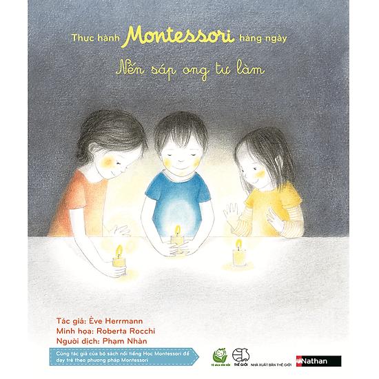 Thực Hành Montessori Hàng Ngày – Nến Sáp Ong Tự Làm