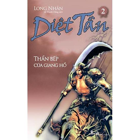 Diệt Tần – Thần Bếp Của Giang Hồ (Tập 2)