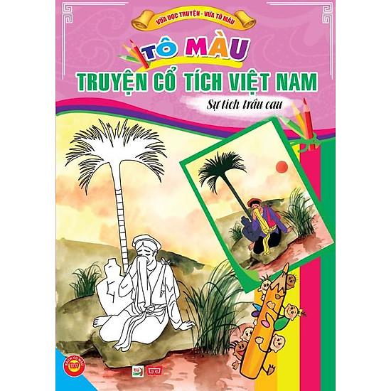 Tô Màu Truyện Cổ Tích Việt Nam – Sự Tích Trầu Cau