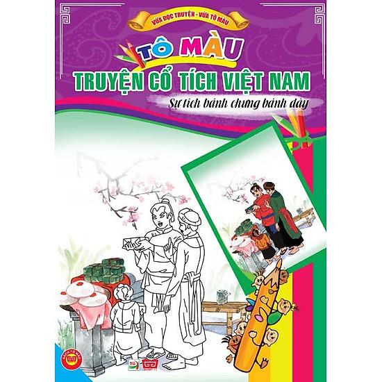 Tô Màu Truyện Cổ Tích Việt Nam - Sự Tích Bánh Trưng Bánh Dày