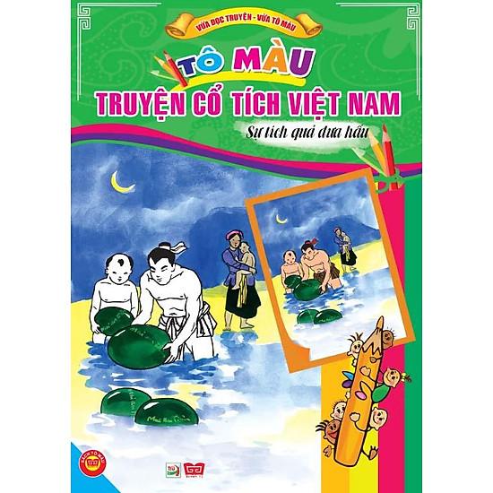 Tô Màu Truyện Cổ Tích Việt Nam – Sự Tích Quả Dưa Hấu