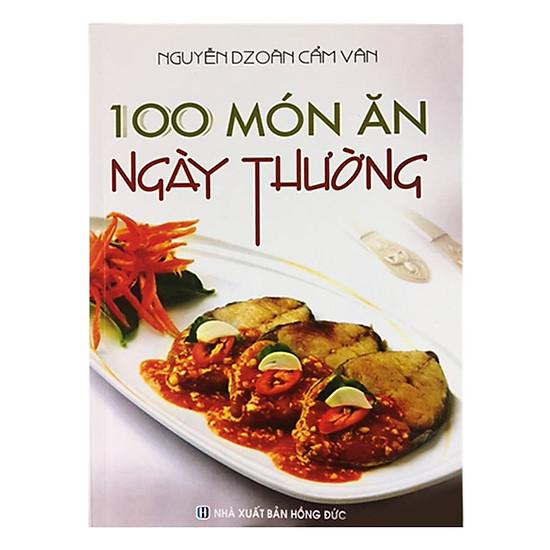 100 Món Ăn Ngày Thường (Tái Bản)