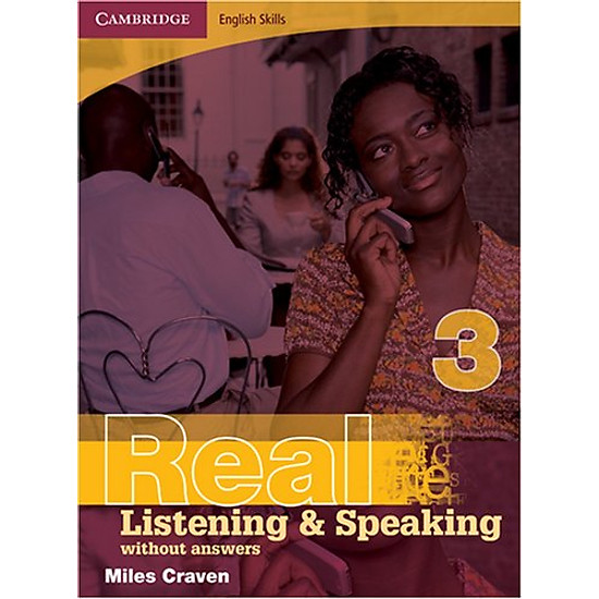 Cambridge English Skills Real Listening and Speaking 3 without answers