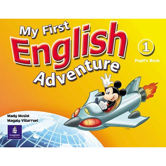 [Download Sách] My First English Adventure 1: Pupil's Book: 1 (English Adventure)