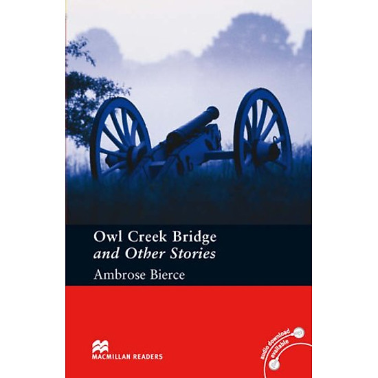 [Download sách] Owl Creek Bridge and Other Stories: Pre-intermediate Level (Macmillan Readers)