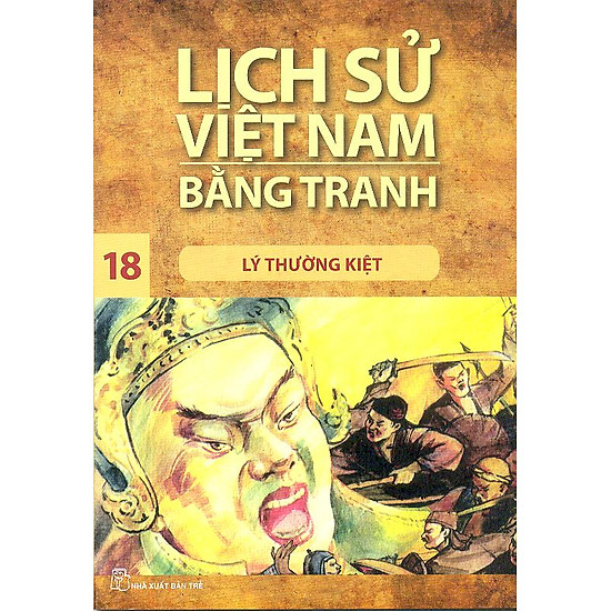 [Download Sách] Lịch Sử Việt Nam Bằng Tranh Tập 18 : Lý Thường Kiệt (Tái Bản)