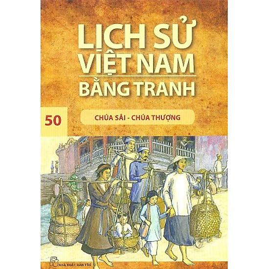 [Download Sách] Lịch Sử Việt Nam Bằng Tranh 50: Chúa Sãi - Chúa Thượng (Tái Bản)