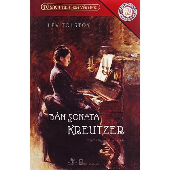 Tủ Sách Tinh Hoa Văn Học – Bản Sonata Kreutzer (Tái Bản 2016)