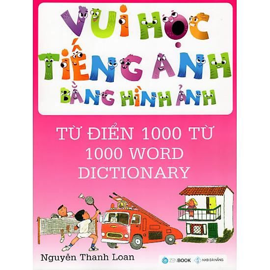 [Download sách] Vui Học Tiếng Anh Bằng Hình Ảnh - Từ Điển 1000 Từ
