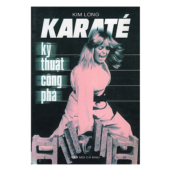[Download sách] Karate - Kỹ Thuật Công Phá