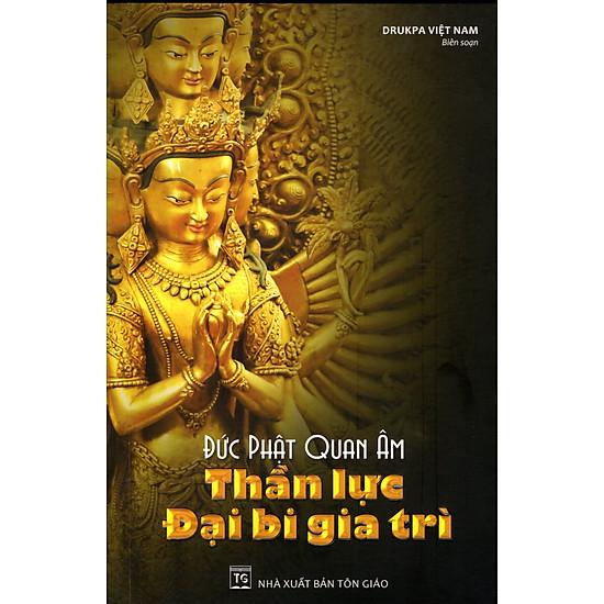 Download sách Đức Phật Quan Âm - Thần Lực Đại Bi Gia Trì