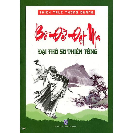 [Download sách] Bồ Đề Đạt Ma - Đại Thủ Sư Thiền Tông