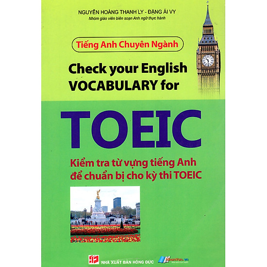 Tiếng Anh Chuyên Ngành - Kiểm Tra Từ Vựng Tiếng Anh Để Chuẩn Bị Cho Kỳ Thi TOEIC (2012)