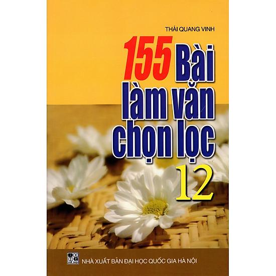 155 Bài Làm Văn Chọn Lọc Lớp 12
