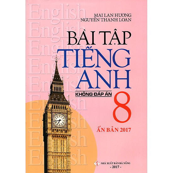 [Download sách] Bài Tập Tiếng Anh Lớp 8 (Không Đáp Án) (Ấn Bản 2017)