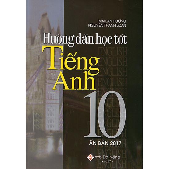 Hướng Dẫn Học Tốt Tiếng Anh Lớp 10