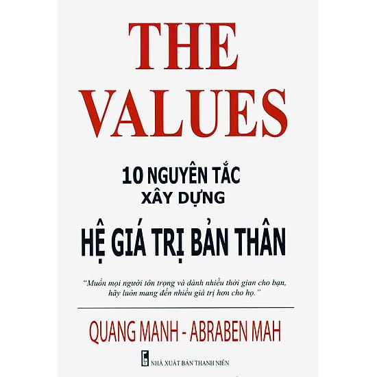 The Values – 10 Nguyên Tắc Xây Dựng Hệ Giá Trị Bản Thân