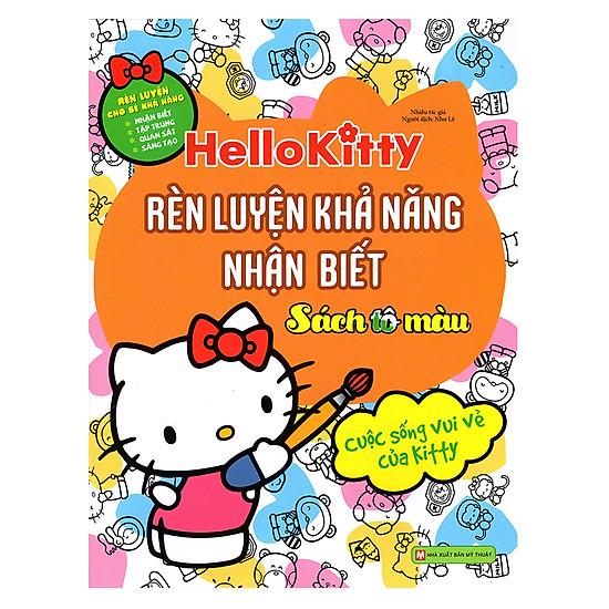 [Download Sách] Hello Kitty - Rèn Luyện Khả Năng Nhận Biết (Tô Màu)