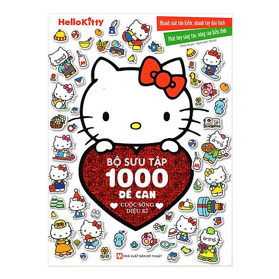 [Download Sách] Hello Kitty - Bộ Sưu Tập 1000 Đề Can - Cuộc Sống Diệu Kì