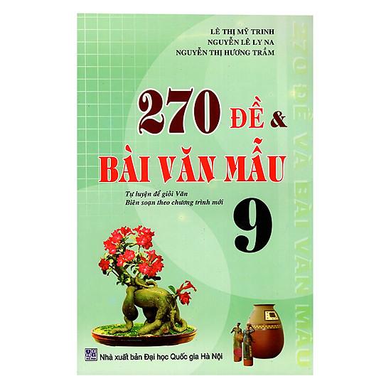 270 Đề Và Bài Văn Mẫu 9 - EBOOK/PDF/PRC/EPUB